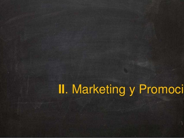 II. Marketing y Promoción