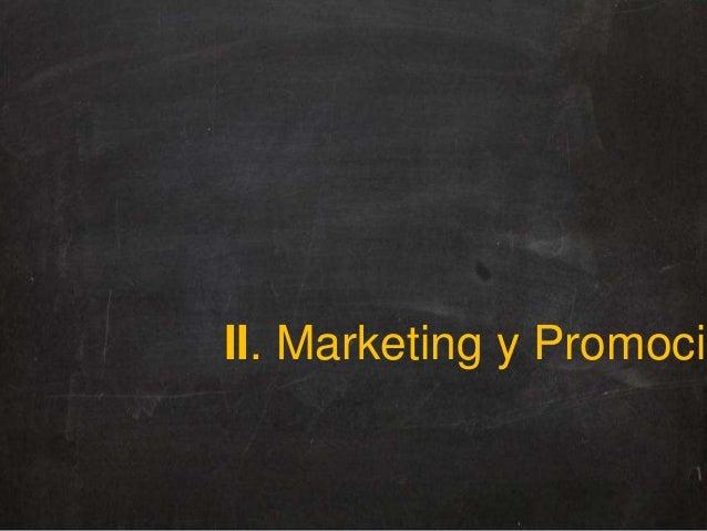 II. Marketing y Promoció