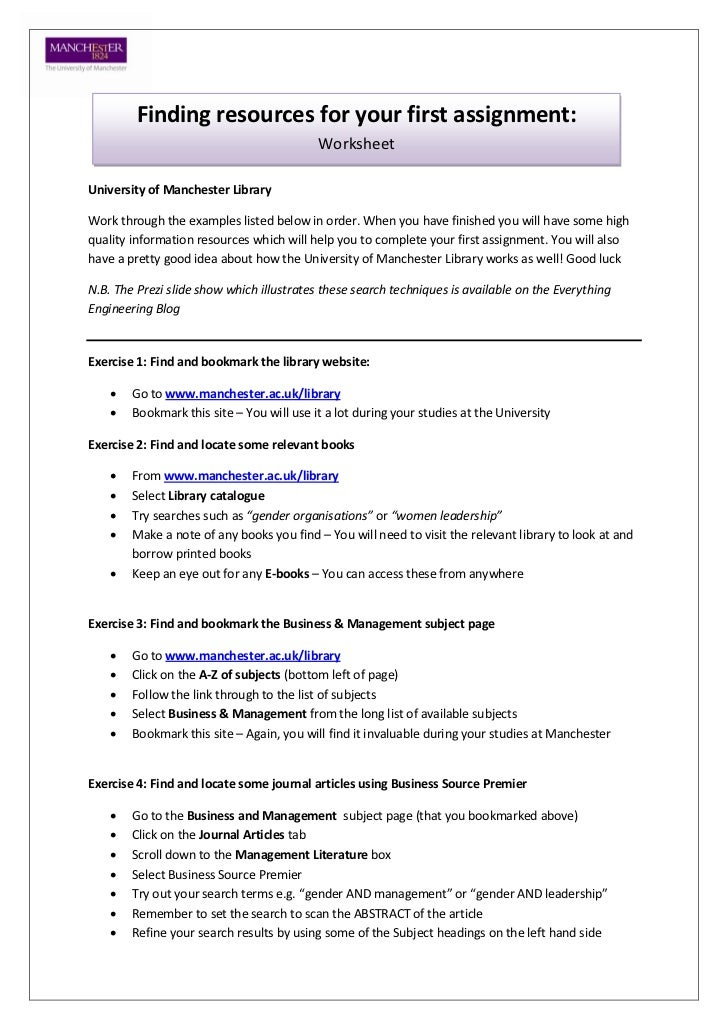 Finding resources for your first assignment:                                           WorksheetUniversity of Manchester L...