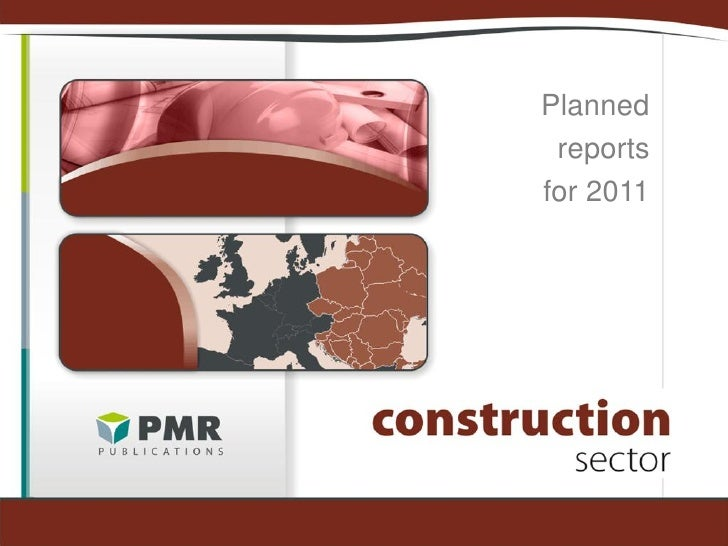 Planned reportsfor 2011