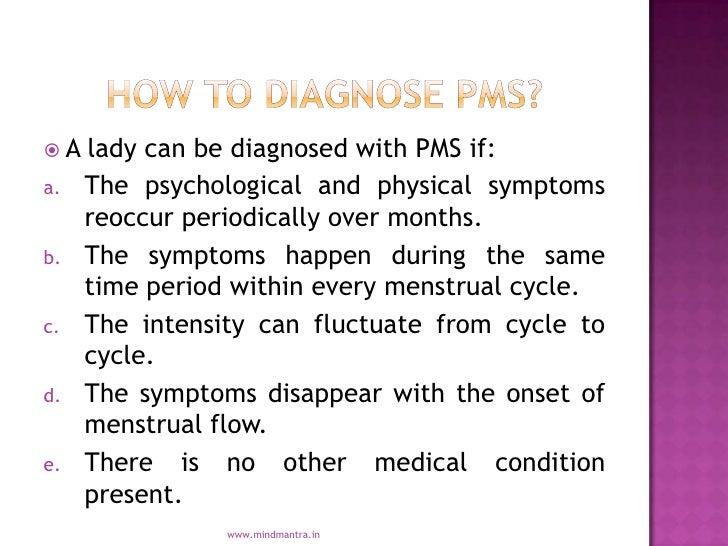 PMS- Premenstrual Syndrome