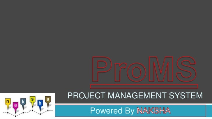 PROJECT MANAGEMENT SYSTEM    Powered By