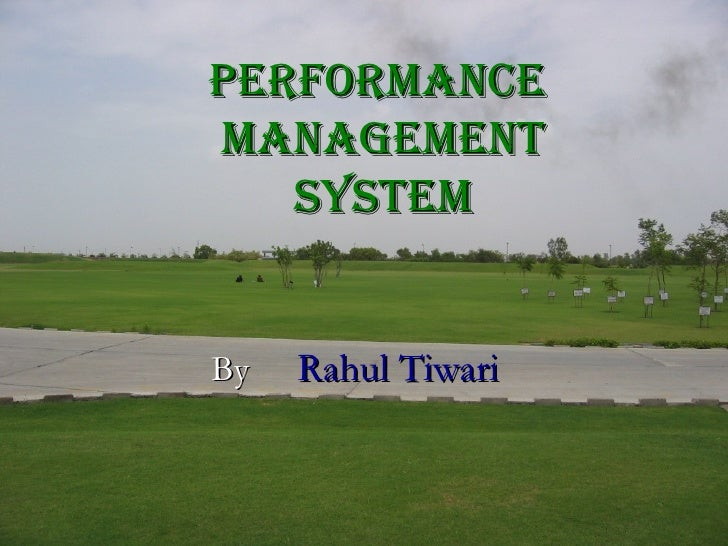 Performance  management System By   Rahul Tiwari