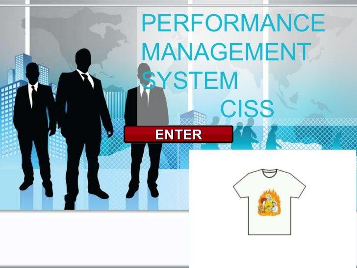PERFORMANCEMANAGEMENTSYSTEM     CISSENTER