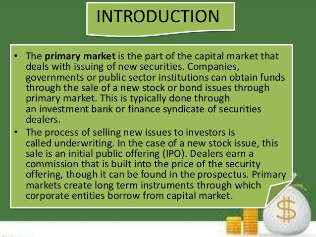 PRIMARY MARKET PPT - Primary market