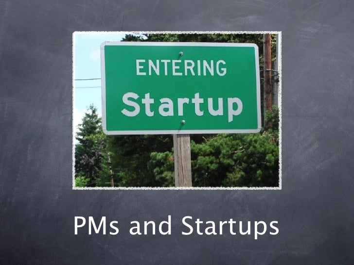 PMs and Startups