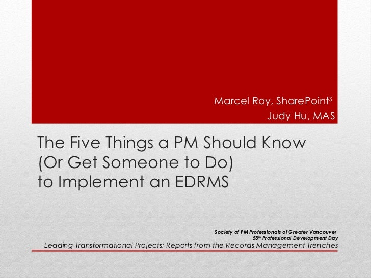 Marcel Roy, SharePointS                                                      Judy Hu, MASThe Five Things a PM Should Know(...