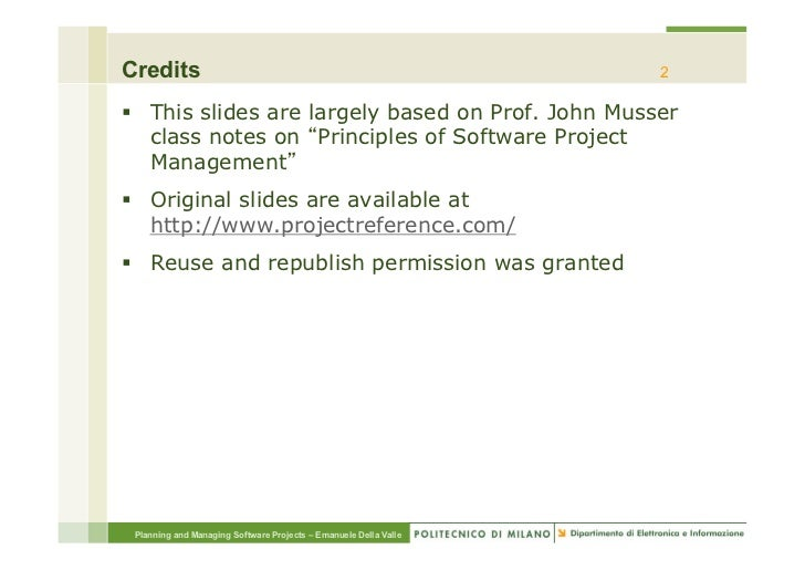 Credits                                                           2§ This slides are largely based on Prof. John Musser ...