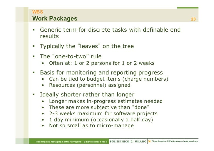 WBSWork Packages                                                     23§ Generic term for discrete tasks with definable ...