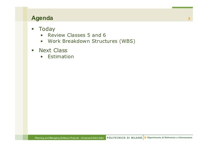 Agenda                                                            3§ Today     • Review Classes 5 and 6     • Work Bre...