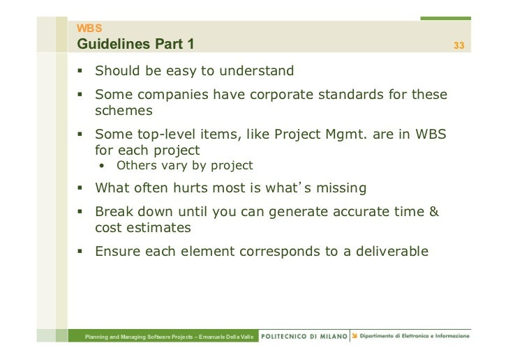 WBSGuidelines Part 1                                                 33§ Should be easy to understand§ Some companies ...
