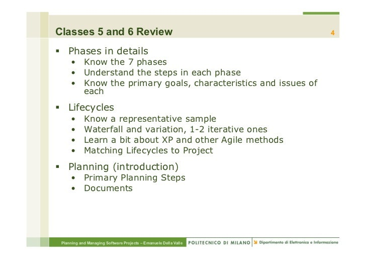 Classes 5 and 6 Review                                            4§ Phases in details     • Know the 7 phases     • U...