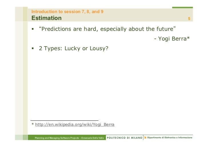 Introduction to session 7, 8, and 9Estimation                                                                         5§...