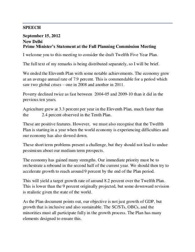 SPEECHSeptember 15, 2012New DelhiPrime Minister's Statement at the Full Planning Commission MeetingI welcome you to this m...