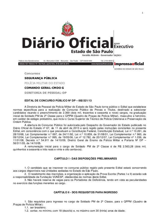 1ConcursosSEGURANÇA PÚBLICAPOLÍCIA MILITAR DO ESTADOCOMANDO GERAL-CMDO GDIRETORIA DE PESSOAL-DPEDITAL DE CONCURSO PÚBLICO ...