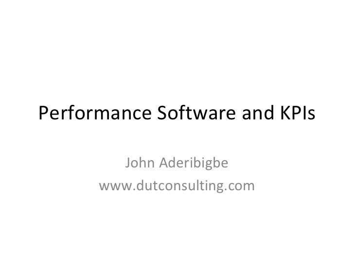 Performance Software and KPIs John Aderibigbe www.dutconsulting.com