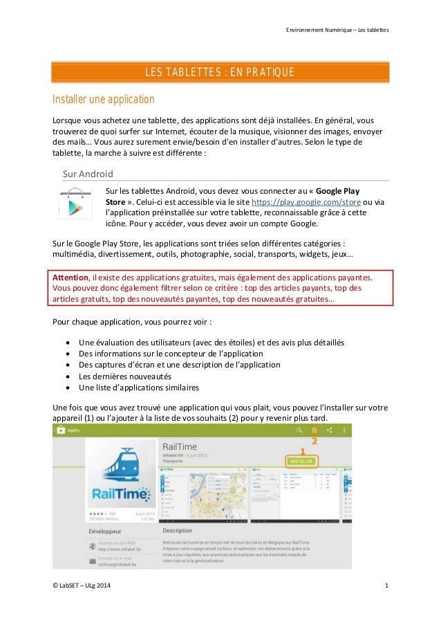 Environnement Numérique – Les tablettes LES TABLETTES : EN PRATIQUE Installer une application Lorsque vous achetez une tab...