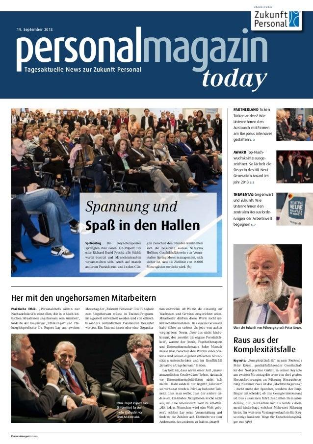 offizieller Partner 19. September 2013 Tagesaktuelle News zur Zukunft Personal today Spitzentag. Die Keynote-Speaker spren...
