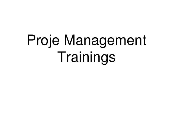 Proje Management     Trainings