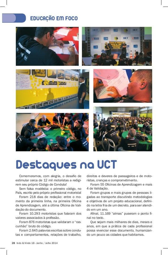 EDUCACÃO EM FOCO  Destaques na UCT  Comemoramos, com alegria, o desafio de  estimular cerca de 12 mil motoristas a redigi-...
