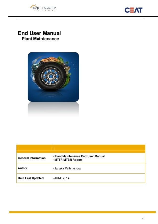 plant maintenance user manual mttr report sap plant maintenance manual pdf sap plant maintenance end user training manual
