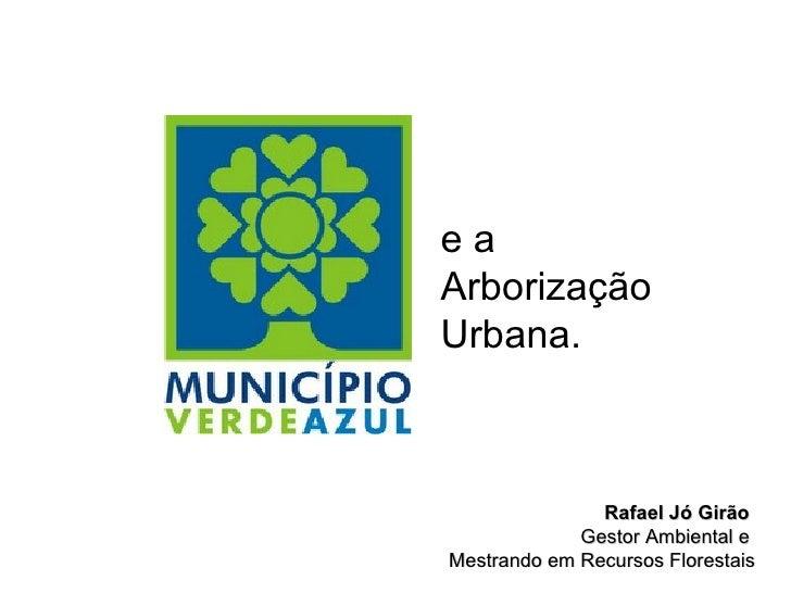 Gestão Ambiental Urbana - Indicadores Ambientais e o projeto Município VerdeAzul