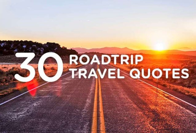 30 Inspiring Travel Quotes