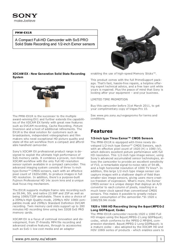 PMW-EX1R A Compact Full-HD Camcorder with SxS PRO Solid State Recording and 1/2-inch Exmor sensorsXDCAM EX - New Generatio...