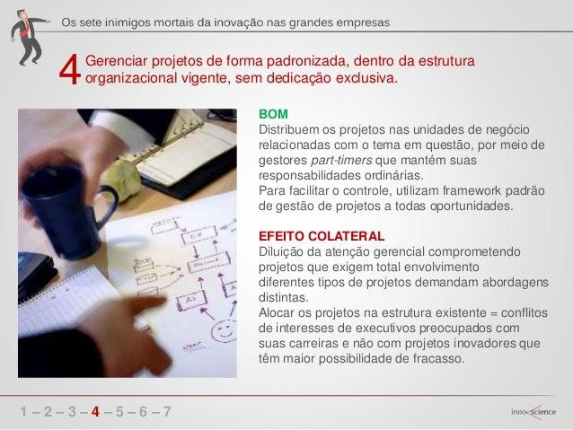 5 1 – 2 – 3 – 4 – 5 – 6 – 7 Buscar novas oportunidades junto aos clientes existentes por meio de pesquisas quantitativas. ...