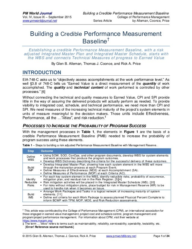 PM World Journal Building a Credible Performance Measurement Baseline Vol. IV, Issue IX – September 2015 College of Perfor...
