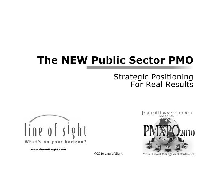 The NEW Public Sector PMO                                     Strategic Positioning                                       ...