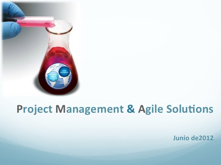 !Project!Management!&!Agile!Solu4ons!                                        !                                        !   ...