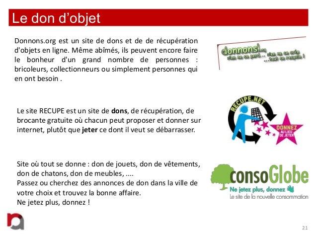 Le don d'objet Donnons.org est un site de dons et de de récupération d'objets en ligne. Même abîmés, ils peuvent encore fa...