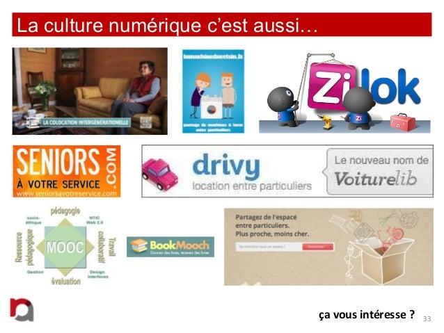 La culture numérique c'est aussi…  ça vous intéresse ?  33