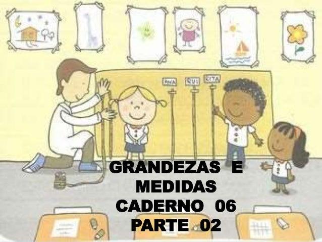 Pnaic 2014-Caderno 6-Grandezas e Medidas-2 Slide 2