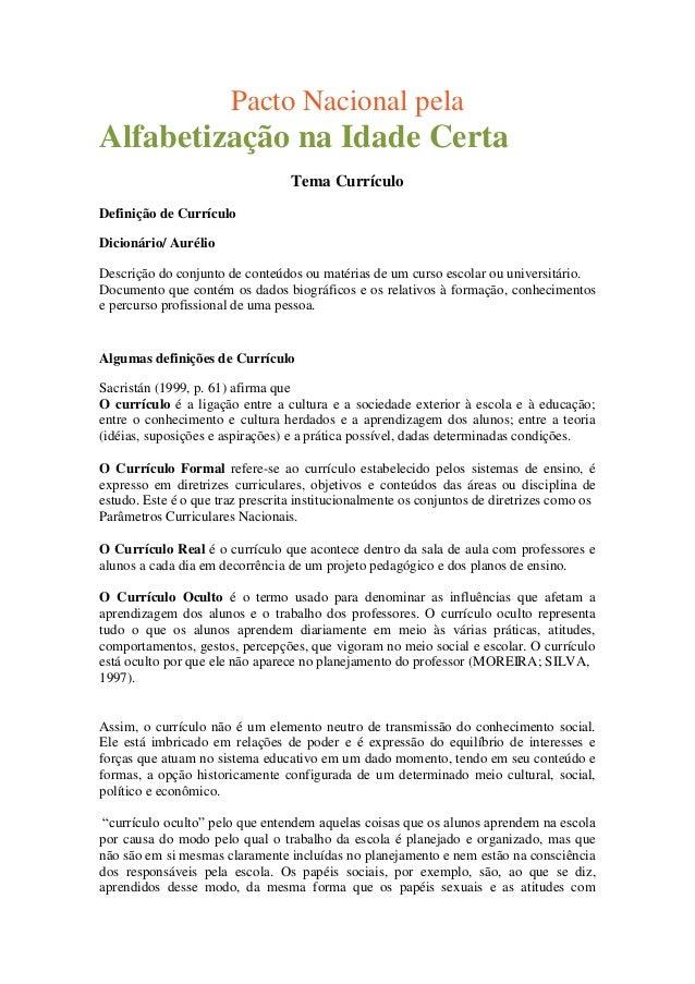 Pacto Nacional pela Alfabetização na Idade Certa Tema Currículo Definição de Currículo Dicionário/ Aurélio Descrição do co...