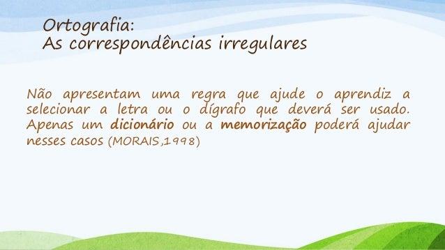 Alguns exemplos de regularidades contextuais PORTUGUESA, FRANCESA e demais adjetivos que indicam o lugar de origem se esc...