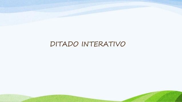 DITADO INTERATIVO