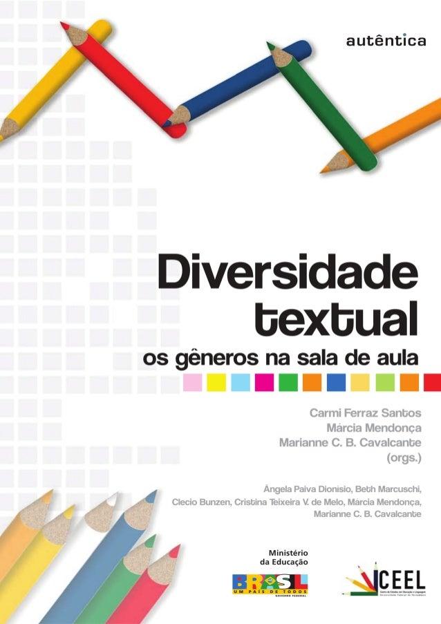 Diversidade textual: os gêneros na sala de aula  Livro Diversidade textual os generos na sala de1 aula0507finalgrafica.pmd...