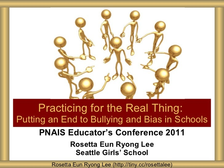 PNAIS Educator's Conference 2011 Rosetta Eun Ryong Lee Seattle Girls ' School Practicing for the Real Thing:  Putting an E...