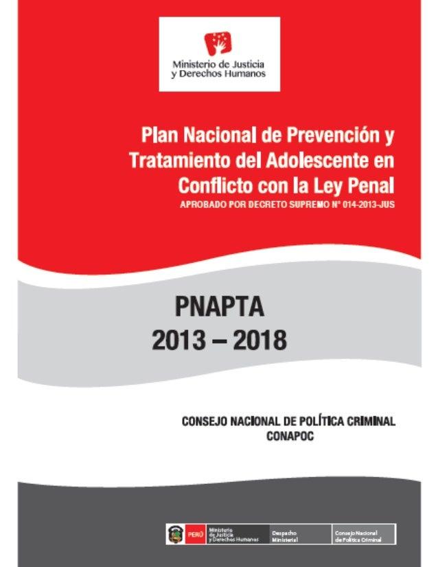 Consejo Nacional de Política Criminal  Plan Nacional de Prevención y Tratamiento del Adolescente en conflicto con la ley p...