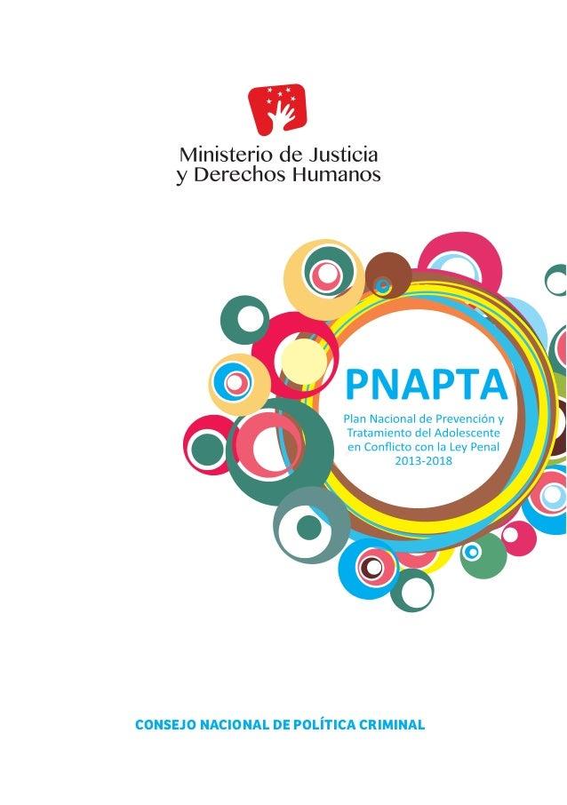 Plan Nacional de Prevención y Tratamiento del Adolescente en Conflicto con la Ley Penal  CONSEJO NACIONAL DE POLÍTICA CRIM...