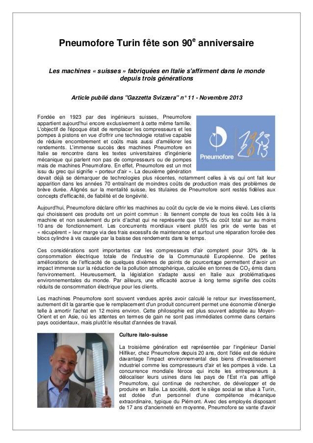 Pneumofore Turin fête son 90e anniversaire Les machines « suisses » fabriquées en Italie s'affirment dans le monde depuis ...
