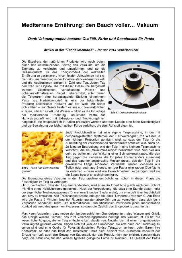 Mediterrane Ernährung: den Bauch voller… Vakuum Dank Vakuumpumpen bessere Qualität, Farbe und Geschmack für Pasta Artikel ...