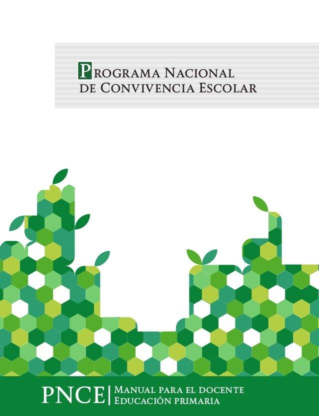 programa Nacional de Convivencia Escolar PNCE Manual para el docente Educación primaria Política Nacional para una Escuela...