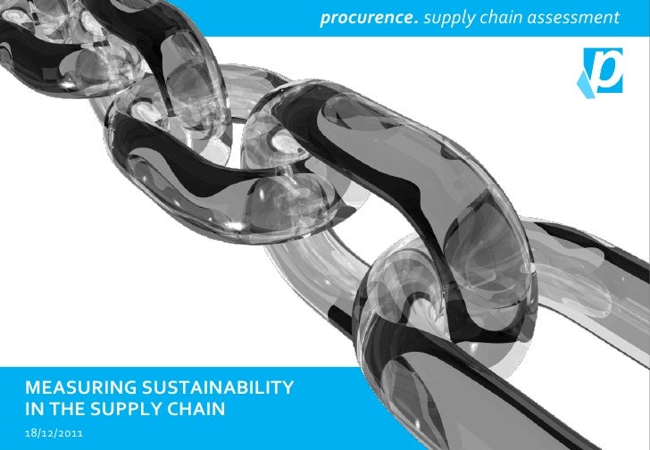 procurence                              procurence. supply chain assessmentMEASURING SUSTAINABILITYIN THE SUPPLY CHAIN18/1...