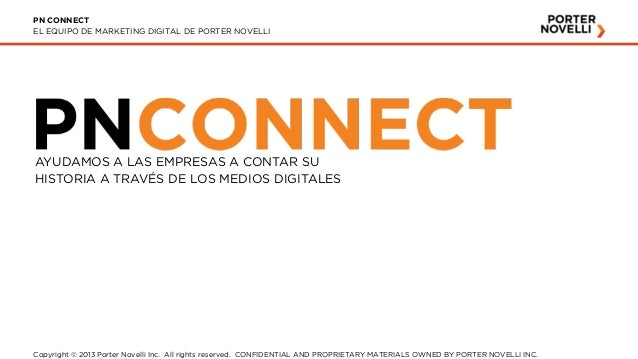 PN CONNECT EL EQUIPO DE MARKETING DIGITAL DE PORTER NOVELLI  AYUDAMOS A LAS EMPRESAS A CONTAR SU HISTORIA A TRAVÉS DE LOS ...