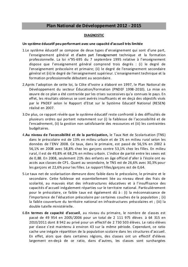 Plan National de Développement 2012 - 2015                                        DIAGNOSTICUn système éducatif peu perfor...