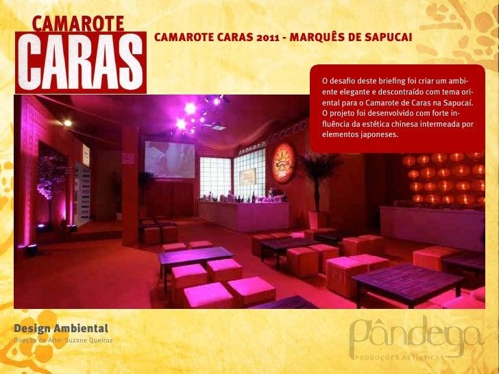 CAMAROTE CARAS 2011 - MARQUÊS DE SAPUCAI                                                            O desafio deste briefi...