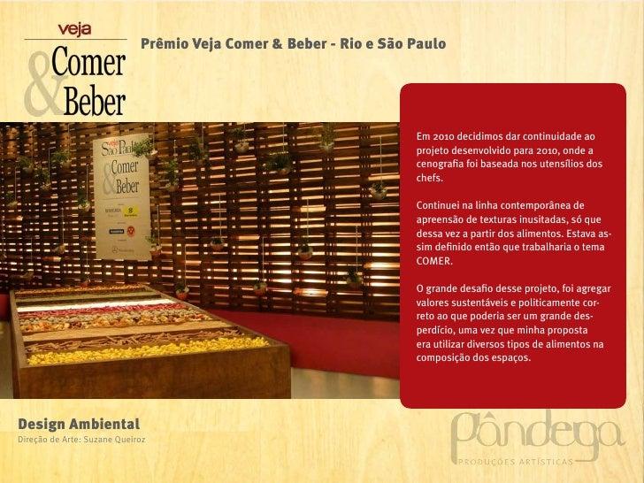 Prêmio Veja Comer & Beber - Rio e São Paulo                                                                   Em 2010 deci...